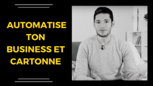 comment automatiser son business